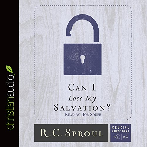 Can I Lose My Salvation? audiobook cover art