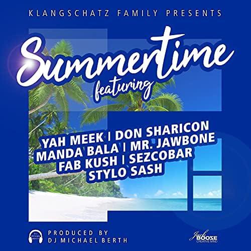 DJ Michael Berth feat. Mr. Jawbone, MANDA BALA, Don Sharicon, Stylo Sash, Yah Meek, Fab Kush & Sezcobar