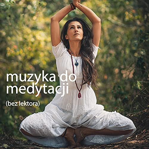 Muzyka do meditacji i yogi