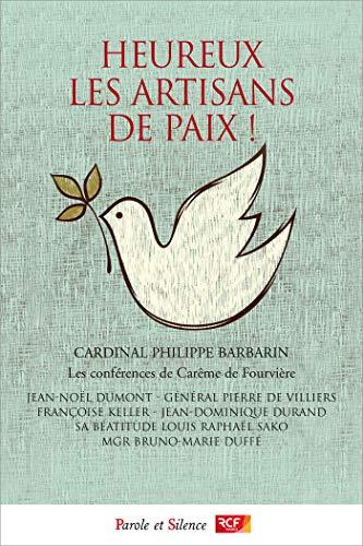 Heureux les artisans de paix !