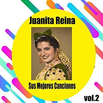 Juanita Reina / Sus Mejores Canciones, Vol. 2