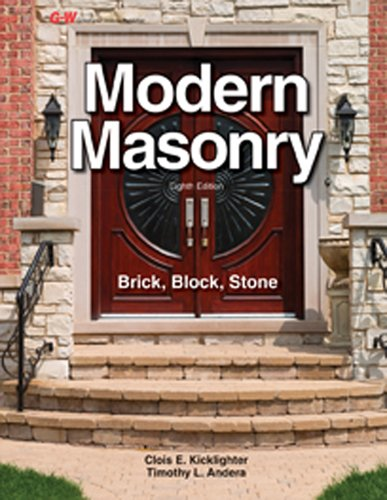 Compare Textbook Prices for Modern Masonry: Brick, Block, Stone Eighth Edition, Textbook Edition ISBN 9781631260957 by Kicklighter Ed. D., Clois E.,Andera Ed. D., Timothy L.