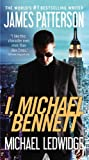 I, Michael Bennett (Michael Bennett, 5, Band 1) - James Patterson