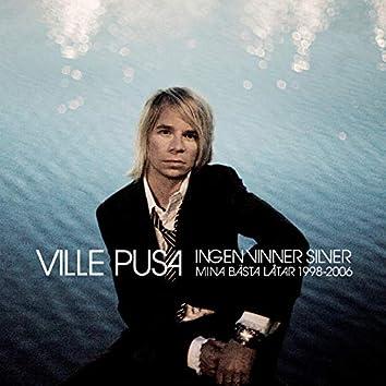 Ingen vinner silver (Mina bästa låtar 1998-2006)