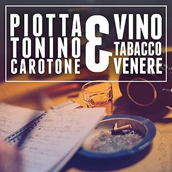 Vino Tabacco & Venere