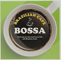BRAZILIAN CAFÉ BOSSA