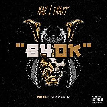 B4DK (feat. Trapp)