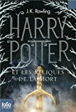 Harry Potter Et les Reliques de la Mort=Harry Potter and the Deathly Hallows (French Edition) by J. K. Rowling(2011-09-01) - Gallimard - 01/01/2011