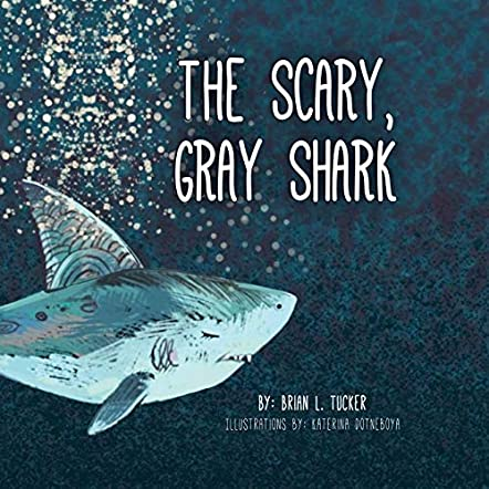 The Scary, Gray Shark