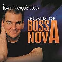 50 Ans De Bossa Nova