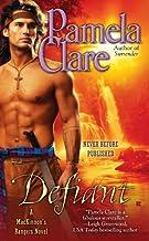Defiant (A MacKinnon's Rangers Novel Book 3)