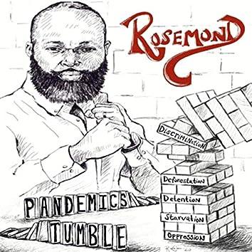 Pandemics Tumble