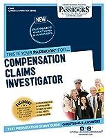 Compensation Claims Investigator (Career Examination)