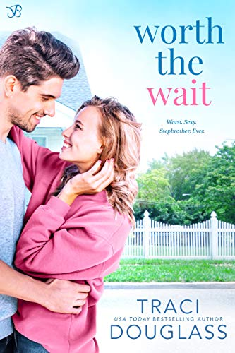 Worth The Wait by Traci Douglass