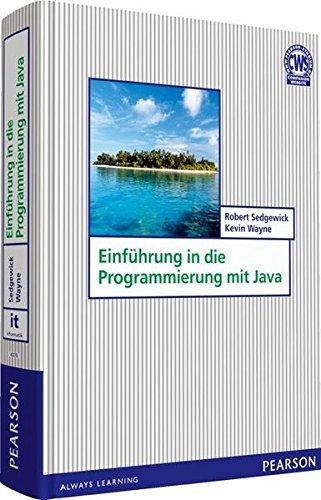 Einführung in die Programmierung mit Java (Pearson Studium - IT)
