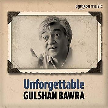 Unforgettable: Best of Gulshan Bawra