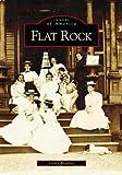 Flat Rock (NC) (Images of America)