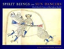 Spirit Beings and Sun Dancers: Black Hawk
