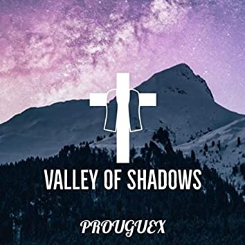 Valley Of Shadows