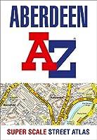 Aberdeen A-Z Super Scale Street Atlas: A4 Paperback