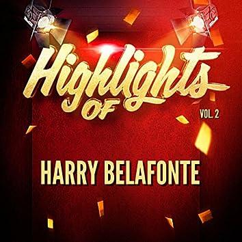 Highlights of Harry Belafonte, Vol. 2