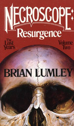 Necroscope: Resurgence: The Lost Years: Volume Two
