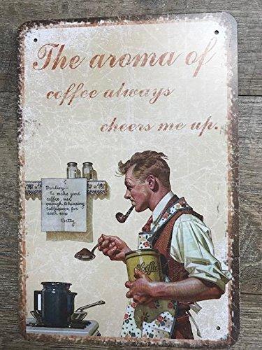 dollar SL Plaque Métal The Aroma of Coffee Cheers Me Up 30 x20 cm Vintage café