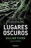 Lugares oscuros / Dark Places (Best Seller) (Spanish Edition)