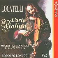 Locatelli: L'arte del violino, Op. 3, Vol. 2 by Orchestra Da Camera Di Santa Cecilia & Rodolfo Bonucci (1999-08-17)