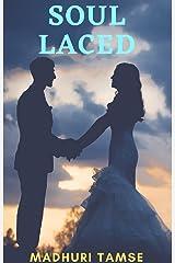 Soul Laced: A Romantic Fantasy Kindle Edition