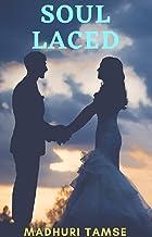 Soul Laced: A Romantic Fantasy