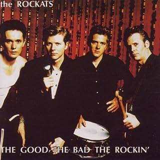 Good the Bad the Rockin
