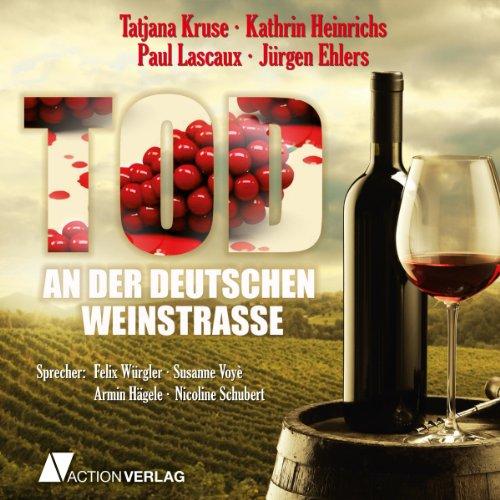 Tod an der deutschen Weinstraße audiobook cover art