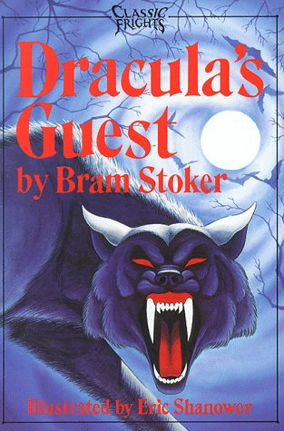 Dracula's Guest: And the Squaw (Classic Frights) 0929605713 Book Cover