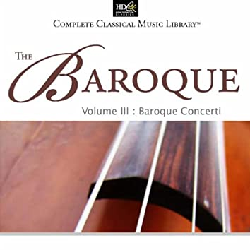 The Baroque: Vol. 3: Baroque Concerti (Jean Sebastien Bach - Concerti For Keyboards)