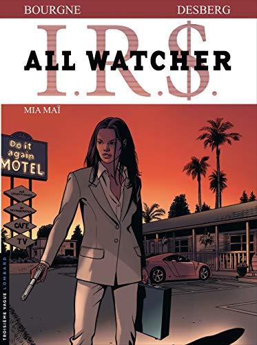 All Watcher - tome 5 - Mia Maï