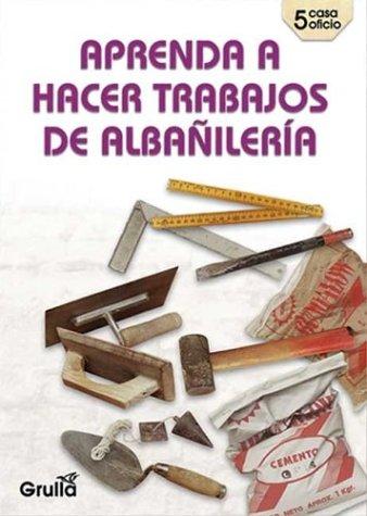Aprenda a hacer trabajos de albanileria / Learn how to do masonry work