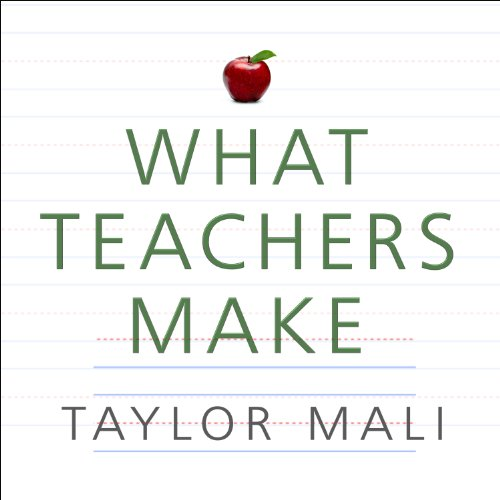 What Teachers Make audiobook cover art