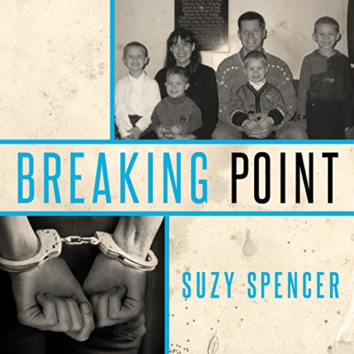 Breaking Point Audiobook By Suzy Spencer cover art