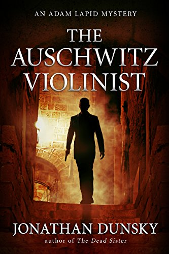 The Auschwitz Violinist (Adam Lapid Mysteries Book 3)