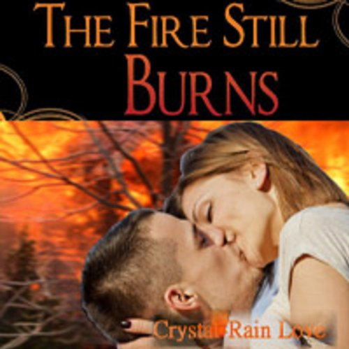 The Fire Still Burns audiobook cover art