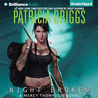 Night Broken     Mercy Thompson, Book 8              Written by:                                                                                                                                 Patricia Briggs                               Narrated by:                                                                                                                                 Lorelei King                      Length: 10 hrs and 5 mins     34 ratings     Overall 4.9