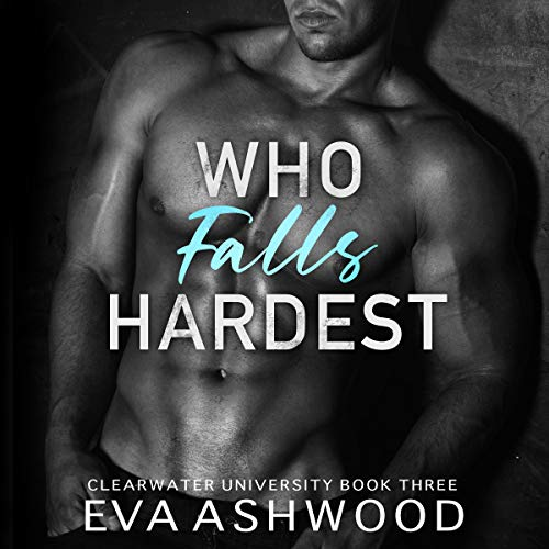 Who Falls Hardest: An Enemies-to-Lovers Romance cover art