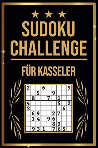 SUDOKU Challenge für Kasseler: Sudoku Buch I 300 Rätsel inkl. Anleitungen & Lösungen I Leicht bis Schwer I A5 I Tolles Geschenk für Kasseler