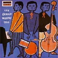 Gerald Wiggins Trio by GERALD WIGGINS (1997-01-14)