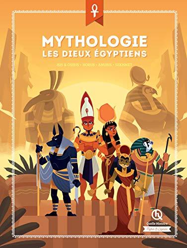 Mythologie Les dieux égyptiens