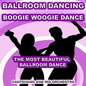 Ballroom Dancing: Boogie Woogie Dance (The Most Beautiful Ballroom Dance)