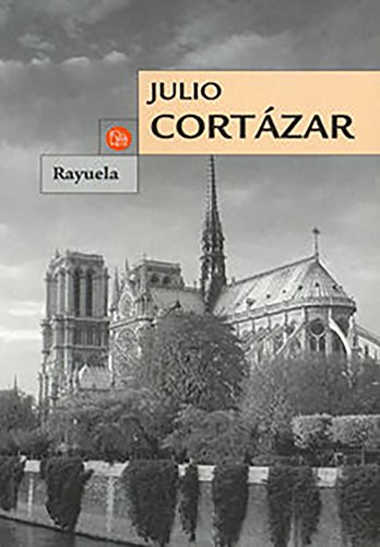 Rayuela (Spanish Edition)
