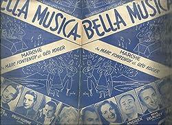 Bella musica (marche) - Camille Sauvage, Doris Marnier, Andrex, René Delaunay, Marcel Coestier,Lily fayol, René Smith,Anne Monaco,Fred Adison, Prud\'homme