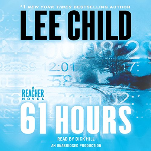 61 Hours     A Jack Reacher Novel              By:                                                                                                                                 Lee Child                               Narrated by:                                                                                                                                 Dick Hill                      Length: 13 hrs and 43 mins     5,076 ratings     Overall 4.4
